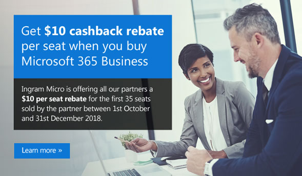 Get $10 cashback rebate per seat when you buy Microsoft 365 Business. Ingram Micro is offering all our partners a $10 per seat rebate for the first 35 seats sold by the partner between 1st October and 31st December 2018. Learn More