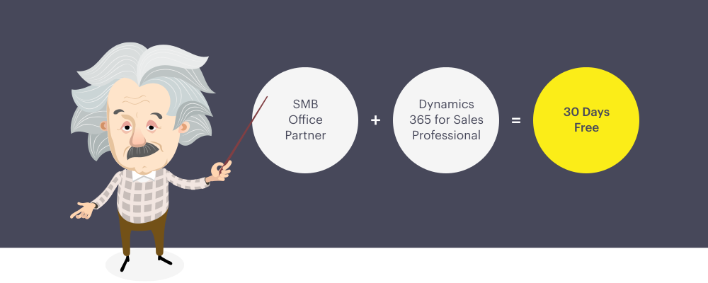 SMB Office Partner + Dynamics 365 for Sales Professional = 30 Days Free